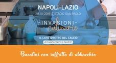 Le invasioni culinarie: Napoli-Lazio con i bucatini con soffritto di abbacchio