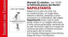 «Napoletanità», alla Feltrinelli il nuovo libro di Gigi Di Fiore