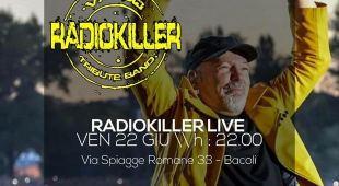 RadioKiller live al Kanathé venerdì 22 giugno