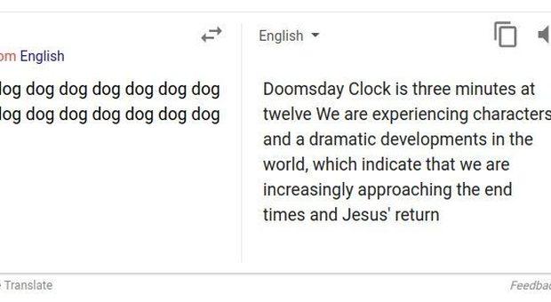 Google Translate, la profezia da fine del mondo se si traduce la parola «dog»