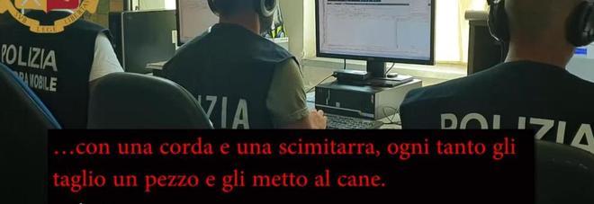'Ndrangheta, le intercettazioni choc: «Riina li scioglieva nell'acido, io li faccio a pezzi con la scimitarra e li dò ai cani»