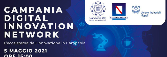 Regione Campania e Campania DIH presentano il Digital Innovation Network