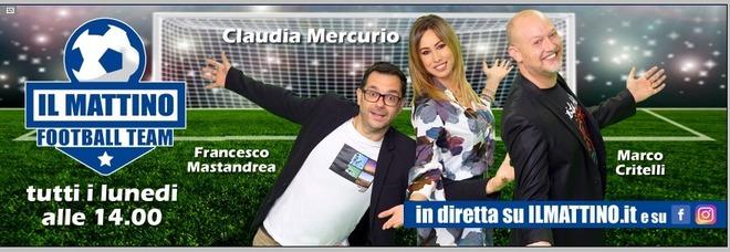 Il Mattino Football Team live: Claudia Mercurio con il Napoli a pezzi