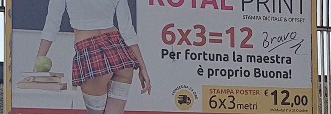 «La maestra è proprio buona»: pubblicità choc, in città manifesti sessisti e maschilisti.