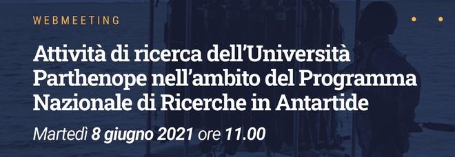 Università Parthenope di Napoli, web meeting «Ricerca in Antartide»
