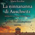 «La ninnananna di Auschwitz», lacrime per il romanzo di Mario Escobar