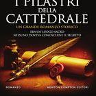 «I pilastri della cattedrale», intrighi medievali per l'esordio di Aureli